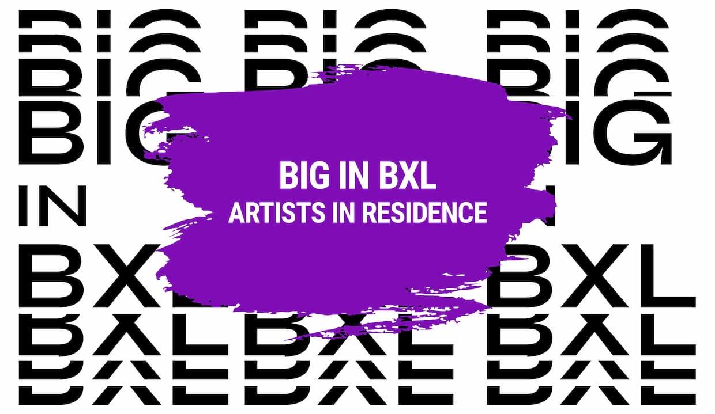 BIG in BXL: artists in residence
