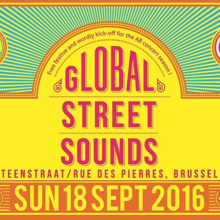 Global Street Sounds feat.: Chouk Bwa Libète, Golden Dawn Arkestra, 47SOUL, Deena Abdelwahed, Gan Gah, Stikstof presents Frontal en al...
