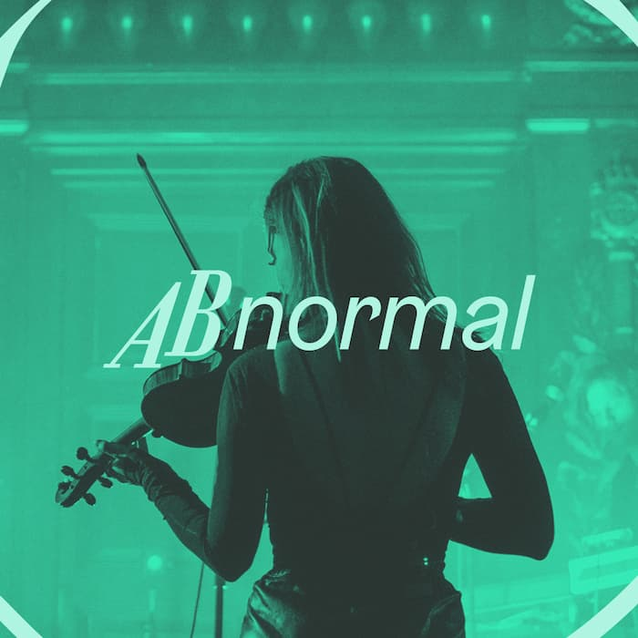 New date: ABnormal - Tsar B (strings)