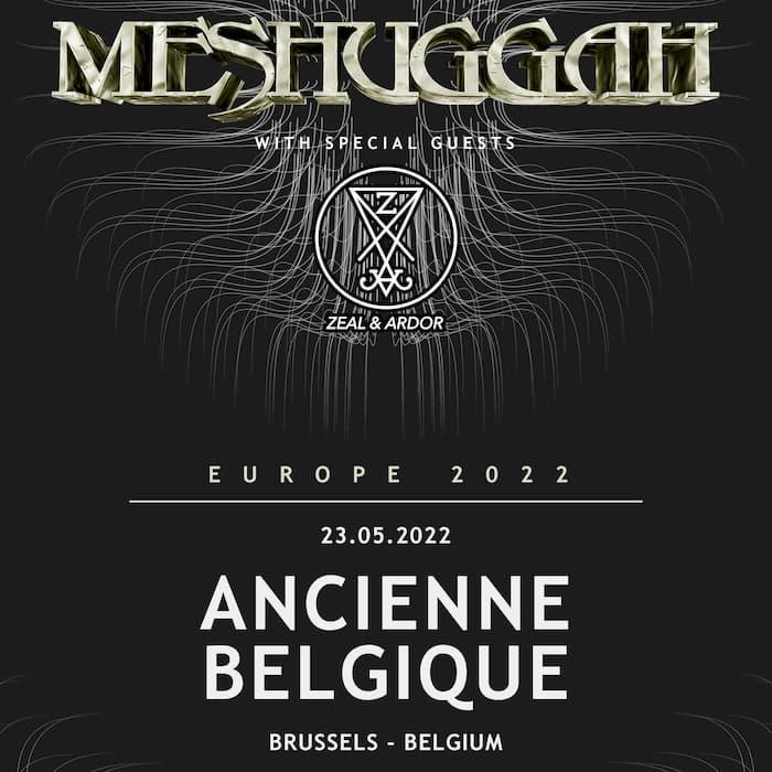 New date: Meshuggah + special guest: Zeal & Ardor